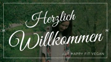 Wilkommen auf Happy Fit Vegan